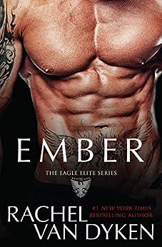 Ember (Eagle Elite Book 5) by [Van Dyken, Rachel]