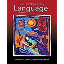 The Development of Language (9th Edition)