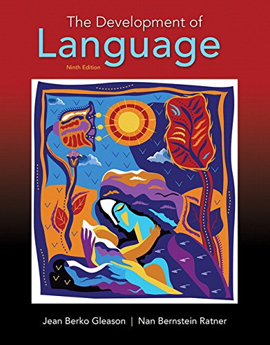 Development of Language, The, with Enhanced Pearson eText -- Access Card Package (9th Edition) (What's New in Communicat