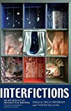 img - for Interfictions: An Anthology of Interstitial Writing book / textbook / text book