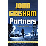 Partners: A Rogue Lawyer Short Story (Kindle Single)