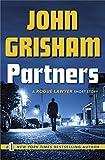 Partners: A Rogue Lawyer Short Story (Kindle Single)
