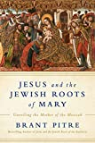 #10: Jesus and the Jewish Roots of Mary: Unveiling the Mother of the Messiah