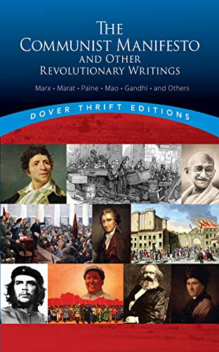 The Communist Manifesto and Other Revolutionary Writings (Dover Thrift Editions)