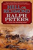 Hell or Richmond: A Novel (The Battle Hymn Cycle)