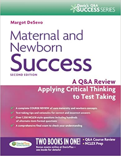 Maternal and newborn success a qa review applying critical maternal and newborn success a qa review applying critical thinking to test taking daviss success 2nd edition fandeluxe Choice Image