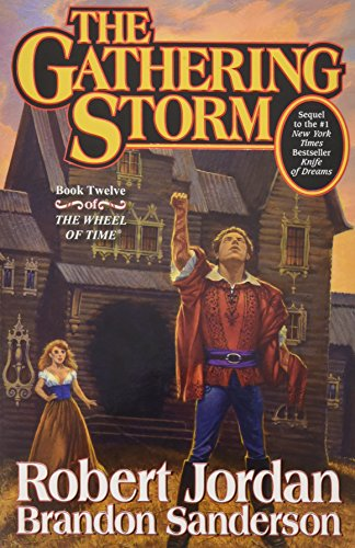 The Gathering Storm (Wheel of Time, Book 12) (Game Of Thrones Board Game Storm Of Swords)
