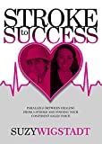 Stroke to Success: Parallels between healing from a stroke and finding your confident sales voice
