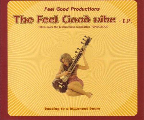 The Feel Good Vibe (Badmarsh Remix)