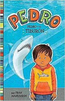 Pedro y el tiburón (Pedro en español) (Spanish Edition)
