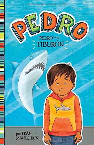 Pedro y el tiburón (Pedro en español) (Spanish Edition ...