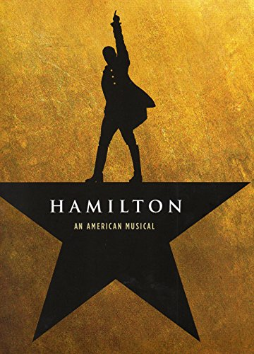 Book cover from HAMILTON An American Musical Official Souvenir Program for the Original Broadway Production by Music, Lyrics by Lin-Manuel Miranda Book