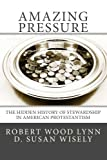 Amazing Pressure, Robert Lynn and D. Wisely, 1475204620
