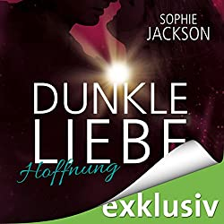 Hoffnung (Dunkle Liebe 2)