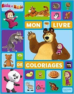 Masha Et Michka Mon Livre De Coloriages Amazonfr Hachette