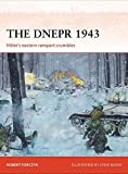 The DNEPR 1943: Hitler's Eastern Rampart Crumbles (Campaign Series)