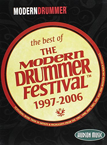 (Modern Drummer Festival The Best of Ten Years: 1997-2006)