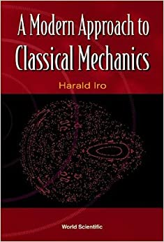 Modern Approach to Classical Mechanics,