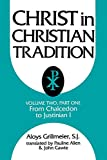 img - for Christ in Christian Tradition, Volume Two: Part One: The Development of the discussion about Chalcedon book / textbook / text book