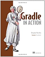 Gradle in Action Front Cover