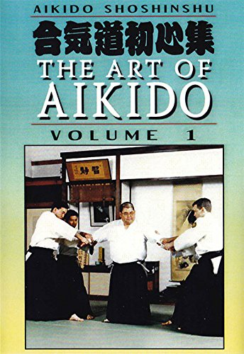 Shoshinshu Art of Aikido #1 DVD Kensho Furuya martial arts
