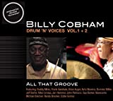 Drum 'n' Voice, Vol. 1-2: All that Groove by Billy Cobham