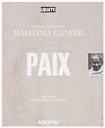 Paix : Inspirations et paroles du Mahatma Gandhi