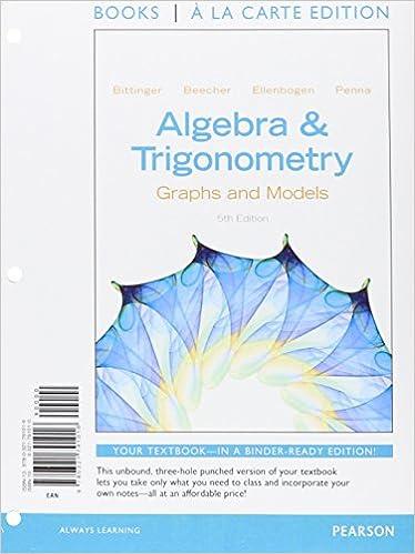 Algebra and Trigonometry: Graphs and Models, Books a la Carte plus ...