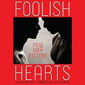Foolish Hearts Audiobook