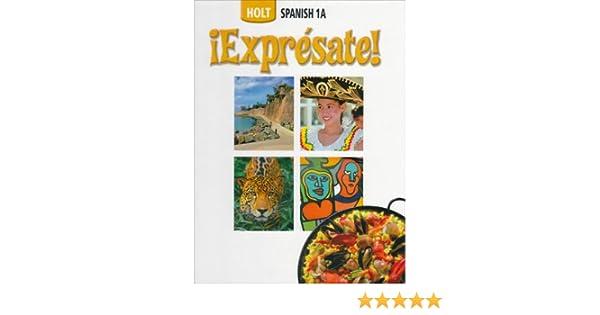 Amazon expresate spanish student edition level 1a exprsate amazon expresate spanish student edition level 1a exprsate 9780030736964 rinehart and winston holt books fandeluxe Choice Image