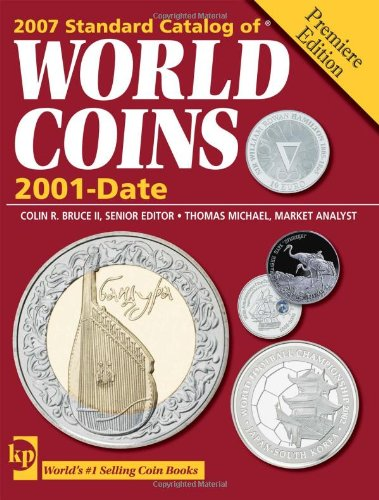 Standard Catalog of World Coins, 2001 to Date (Standard Catalog of World Coins 2001-date) PDF