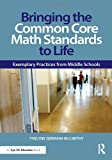 Bringing the Common Core Math Standards to Life, Yvelyne Germain-McCarthy, 0415733413