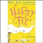 Hissy Fit | Mary Kay Andrews