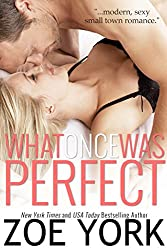 What Once Was Perfect: Sexy Small Town Romance (Wardham Book 1)