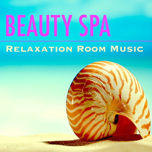 (Beauty Spa - Relaxation Room Music: Songs for Sauna Benefits, Relaxation after Infrared Sauna, Green Tea)