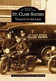 St. Clair Shores, St Clair Shores Historical Society, 073850789X