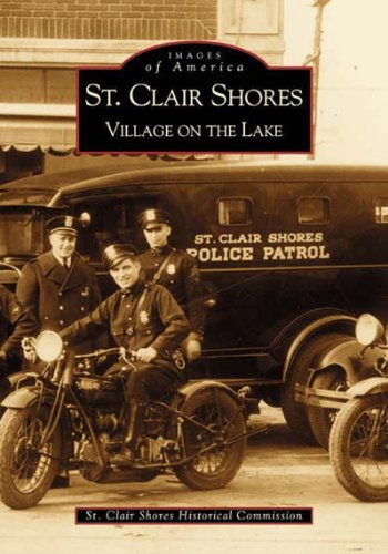 St. Clair Shores: Village on the Lake (MI) (Images of -