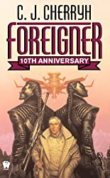 Foreigner: (10th Anniversary Edition) (Foreigner series)