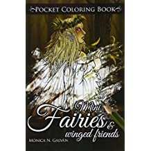 Mini Fairies and Winged Friends: Pocket Coloring Book (Enchanted Colors) (Volume 5)