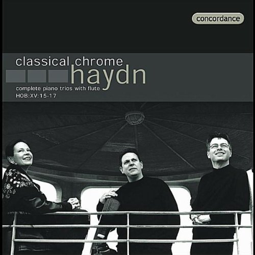 (Classical Chrome Haydn: Complete Piano Trios With Flute Other Classic)