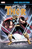 img - for Thor Epic Collection: The Black Galaxy (The Mighty Thor Epic Collection) book / textbook / text book
