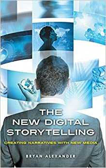 the-new-digital-storytelling-creating-narratives-with-new-media
