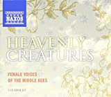 Heavenly Creatures: Female Voices of the Middle Ages