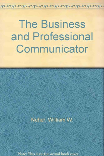 The Business and Professional Communicator