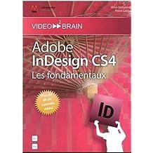 Adobe InDesign CS4 : Les fondamentaux (Pierre Labbe)
