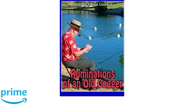 What's the meaning of the phrase 'Old codger'?
