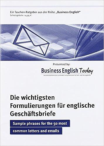 Die Wichtigsten Formulierungen Für Englische Geschäftsbriefe
