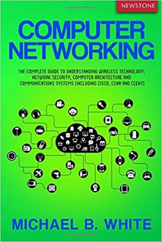 Descargar Epub Computer Networking: The Complete Guide To