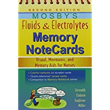 Fluids and Electrolytes Memory Note Cards (Mosbys Fluids and Electrolytes Memory Notecards)