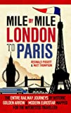 Mile by Mile, Reginald  Piggott and Matt Thompson, 1845137728
